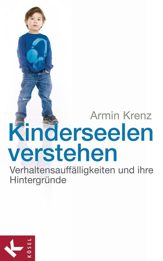 Kinderseelen verstehen als eBook von Armin Krenz