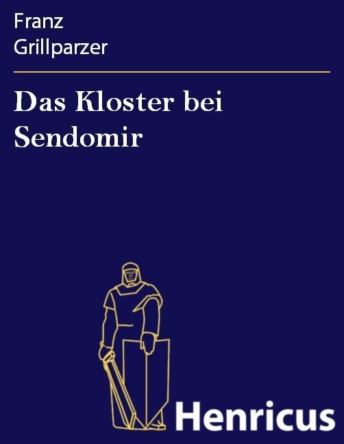 Das Kloster bei Sendomir als eBook