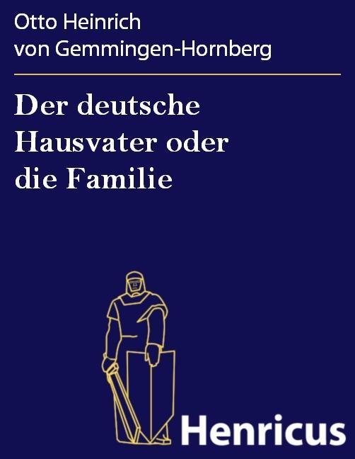 Der deutsche Hausvater oder die Familie