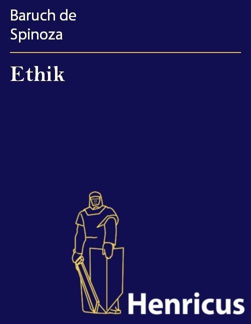 Ethik als eBook von Baruch de Spinoza