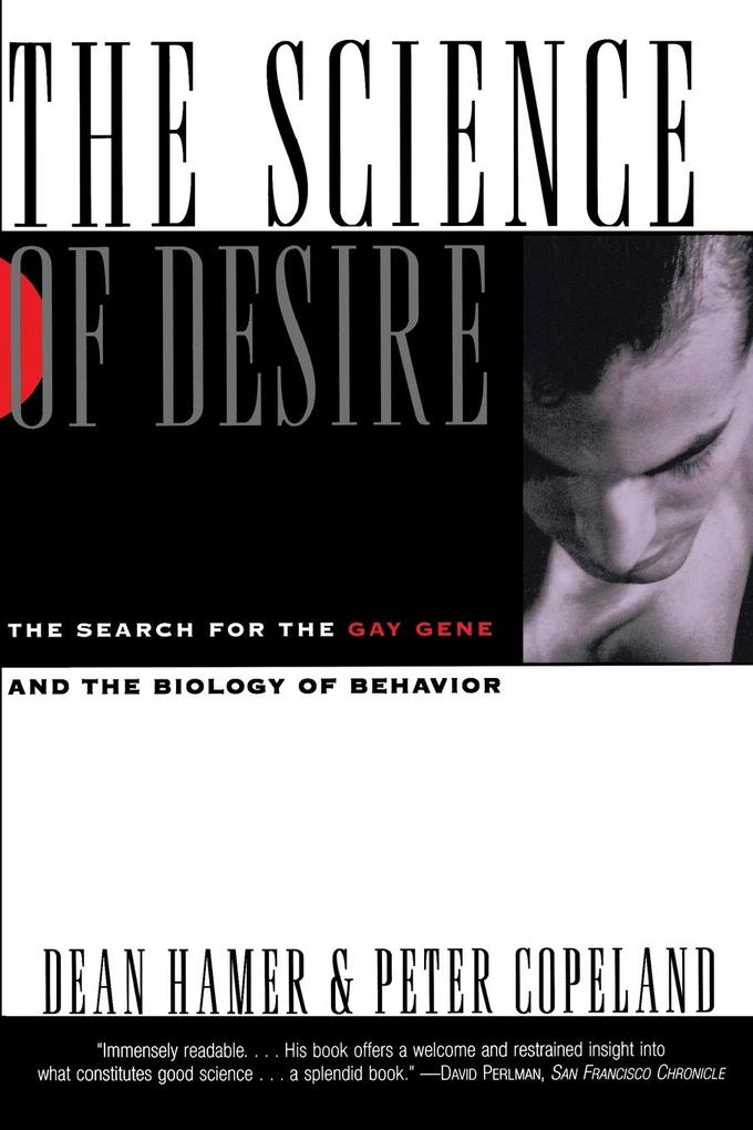 The Science of Desire: The Search for the Gay Gene and the Biology of Behavior als Taschenbuch