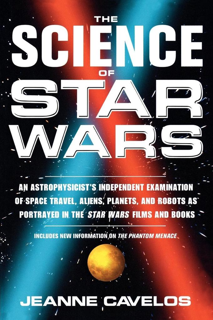 The Science of Star Wars als Taschenbuch