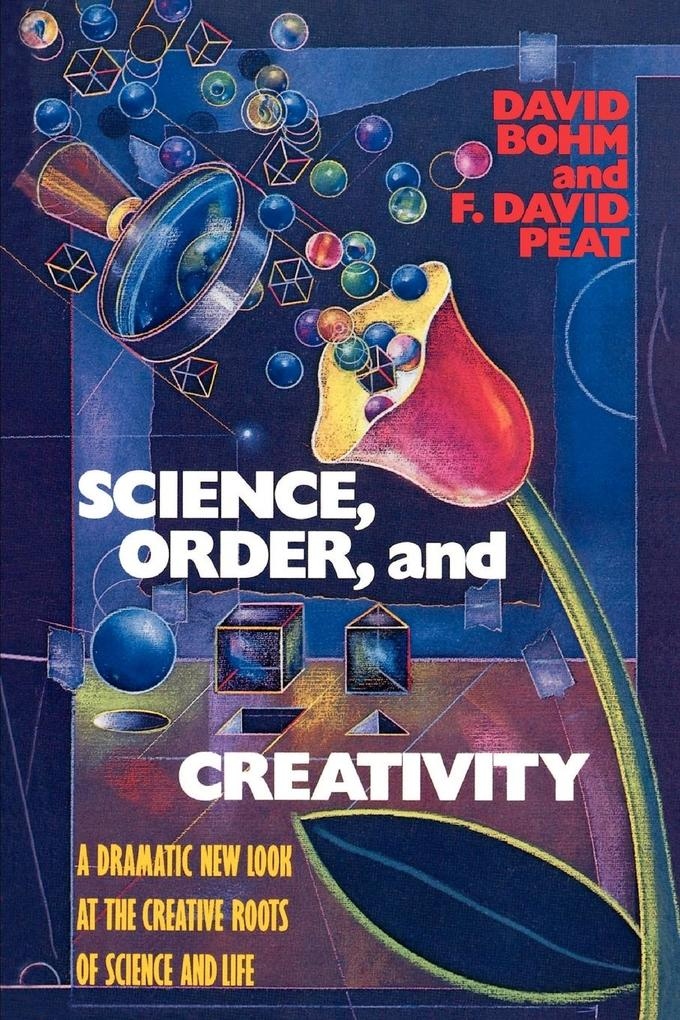 Science, Order, and Creativity als Taschenbuch