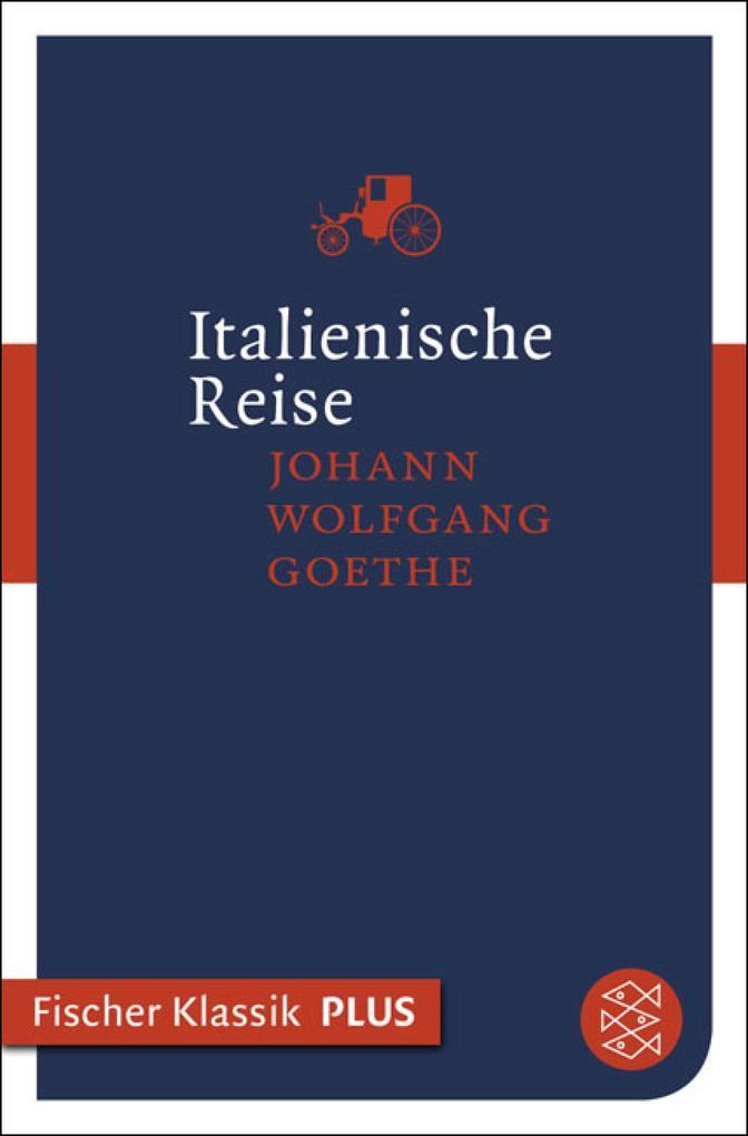 Italienische Reise als eBook von Johann Wolfgang Goethe