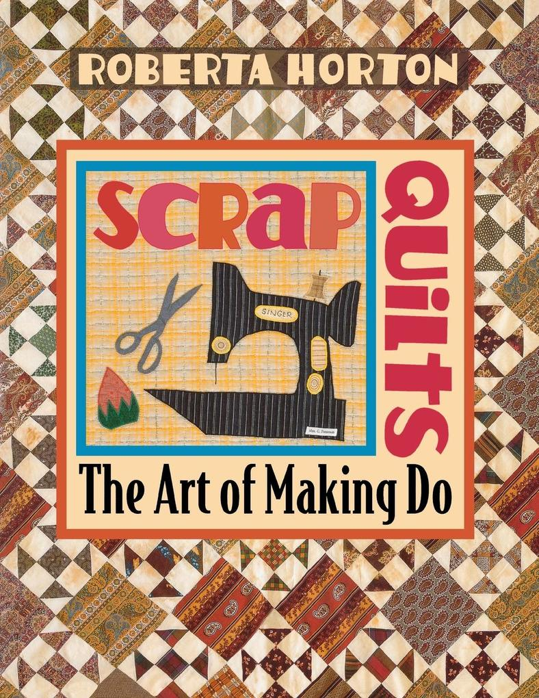 Scrap Quilts - Print on Demand Edition als Taschenbuch