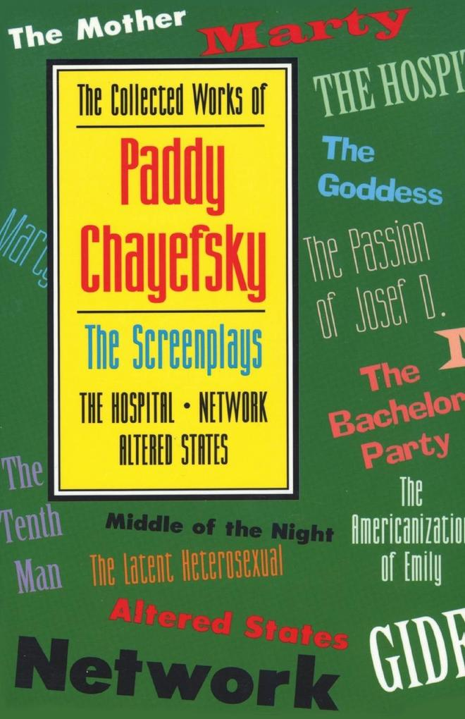 The Collected Works of Paddy Chayefsky: The Screenplays Volume 2 als Taschenbuch
