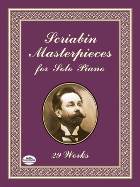 Scriabin Masterpieces for Solo Piano als Taschenbuch