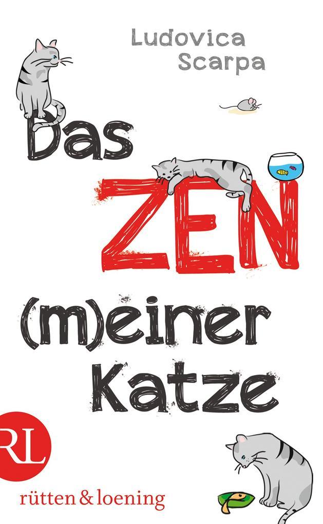 Das Zen (m)einer Katze als eBook