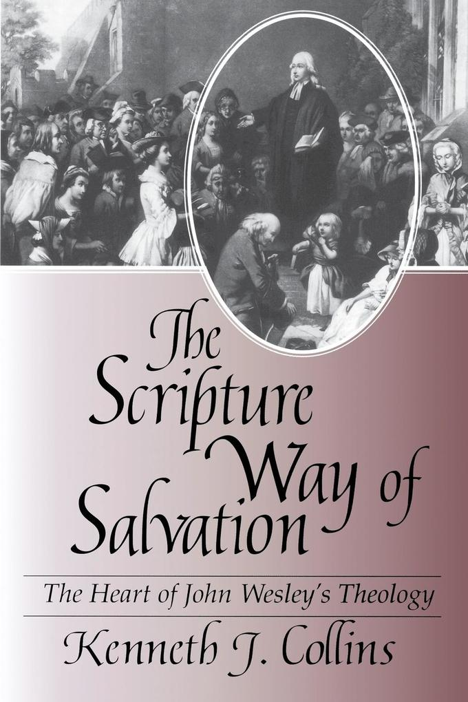 The Scripture Way of Salvation als Taschenbuch