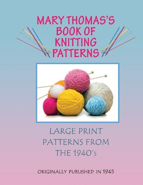Mary Thomas's Book of Knitting Patterns als Buch