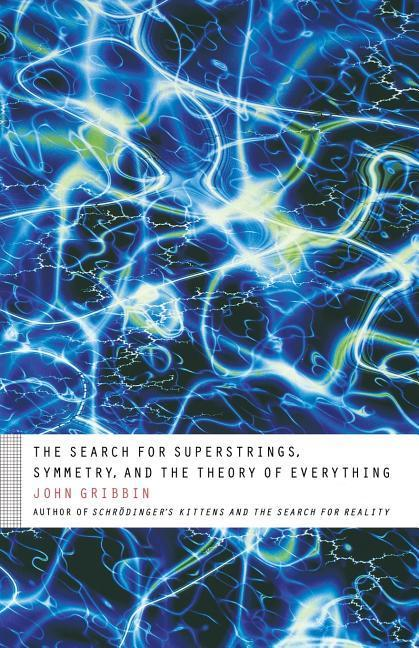 The Search for Superstrings, Symmetry, and the Theory of Everything als Taschenbuch