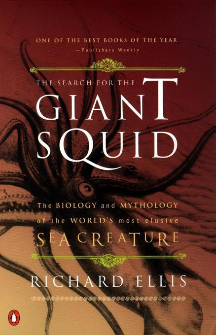 The Search for the Giant Squid: The Biology and Mythology of the World's Most Elusive Sea Creature als Taschenbuch