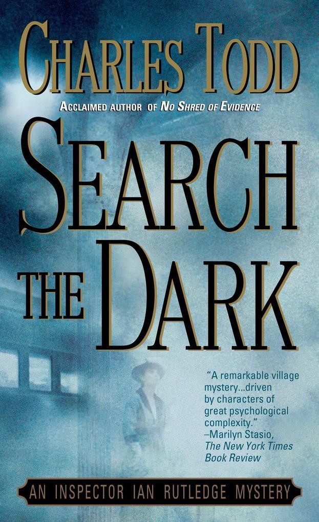 Search the Dark: An Inspector Ian Rutledge Mystery als Taschenbuch