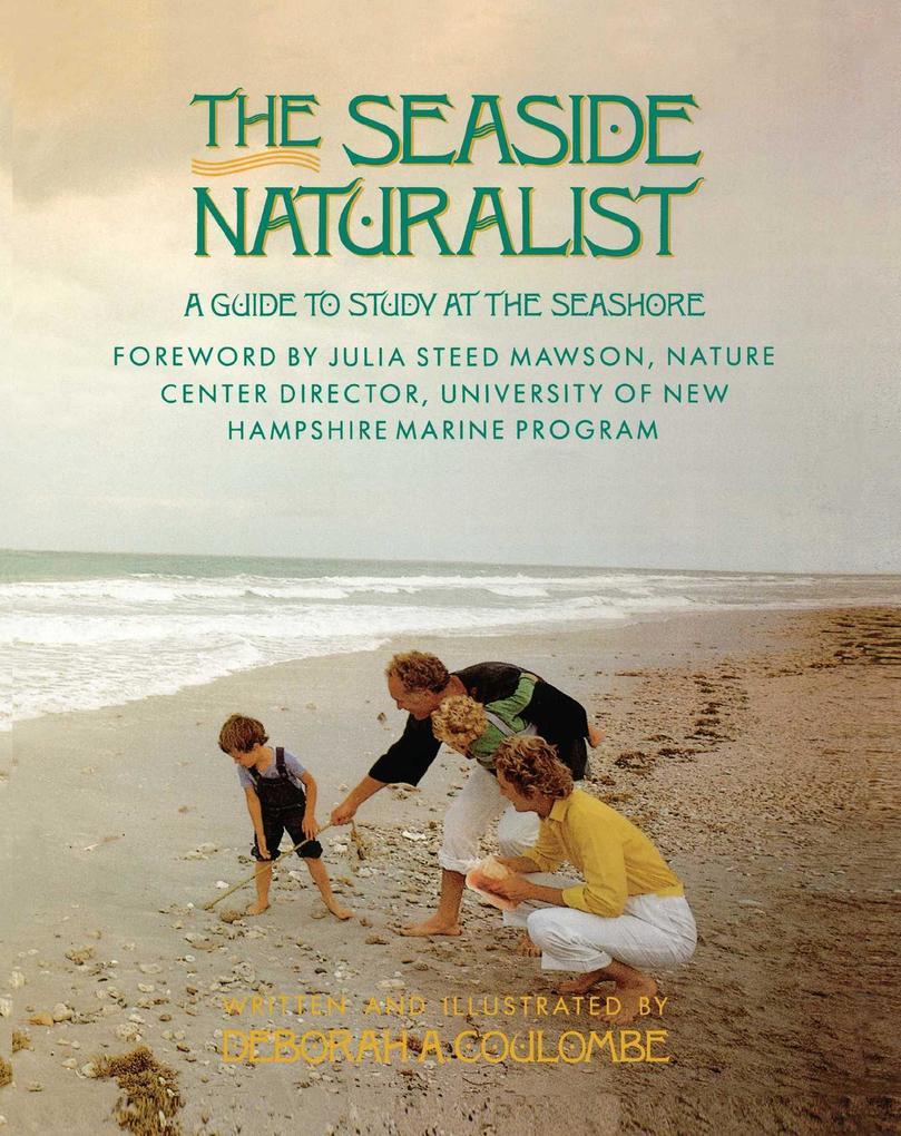 Seaside Naturalist: Seaside Naturalist als Taschenbuch