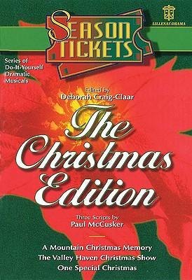Season Tickets: The Christmas Edition: Three Do-It-Yourself Dramatic Musicals als Taschenbuch