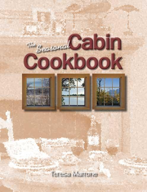 The Seasonal Cabin Cookbook als Taschenbuch