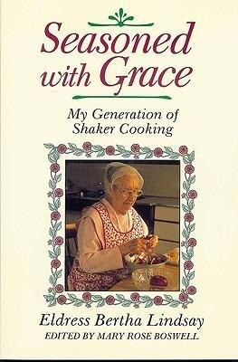Seasoned with Grace: My Generation of Shaker Cooking als Taschenbuch