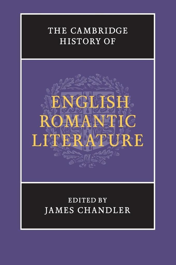 The Cambridge History of English Romantic       Literature