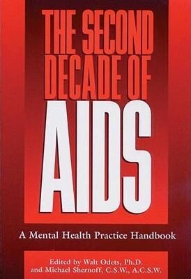 The Second Decade of AIDS: A Mental Health Handbook als Taschenbuch