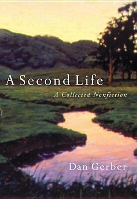 A Second Life: A Collected Nonfiction als Buch
