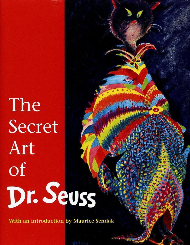 The Secret Art of Dr. Seuss als Buch