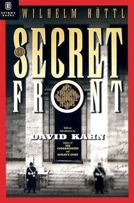 The Secret Front: Nazi Political Espionage 1938-1945 als Taschenbuch