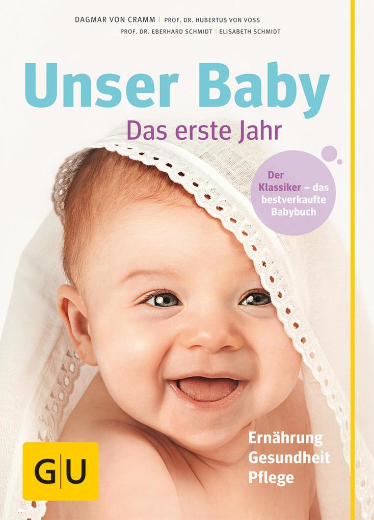 Unser Baby, das erste Jahr als eBook von Dagmar von Cramm