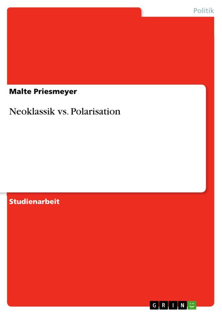 Neoklassik vs. Polarisation