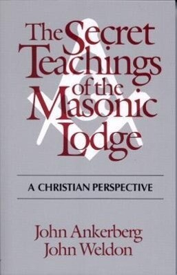 The Secret Teachings of the Masonic Lodge als Taschenbuch