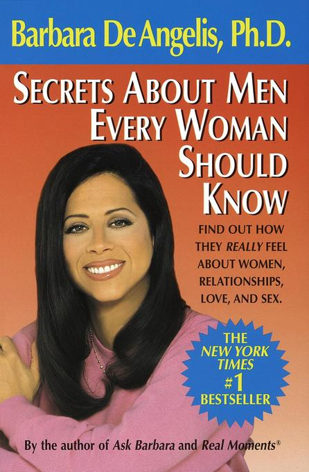 Secrets about Men Every Woman Should Know: Find Out How They Really Feel about Women, Relationships, Love, and Sex als Taschenbuch