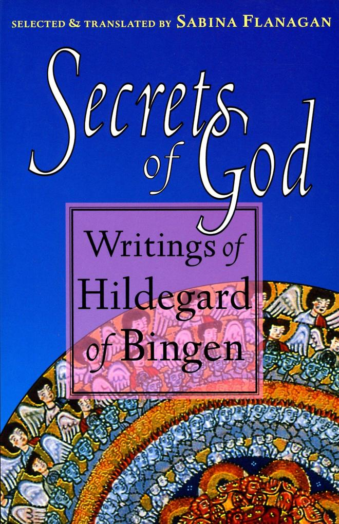 Secrets of God: Writings of Hildegard of Bingen als Taschenbuch