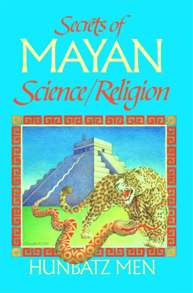 Secrets of Mayan Science/Religion als Taschenbuch