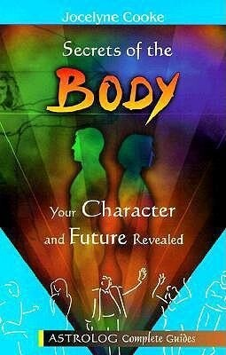 Secrets of the Body: Your Character and Future Revealed als Taschenbuch