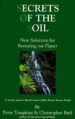 Secrets of the Soil: New Solutions for Restoring Our Planet als Taschenbuch