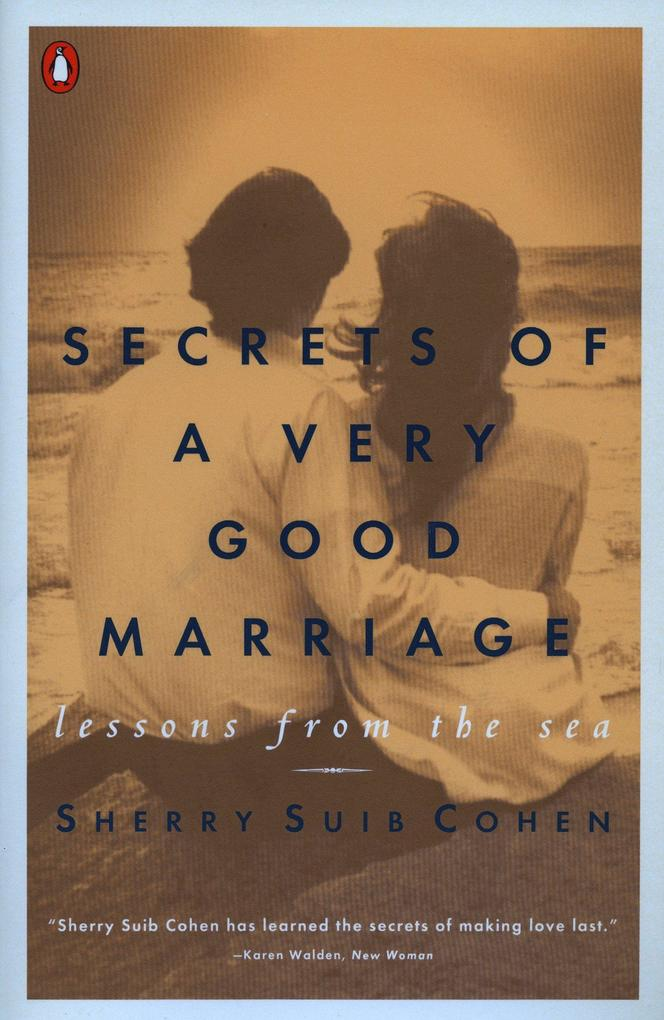 Secrets of a Very Good Marriage: Lessons from the Sea als Taschenbuch