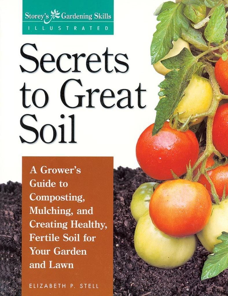 Secrets to Great Soil als Taschenbuch