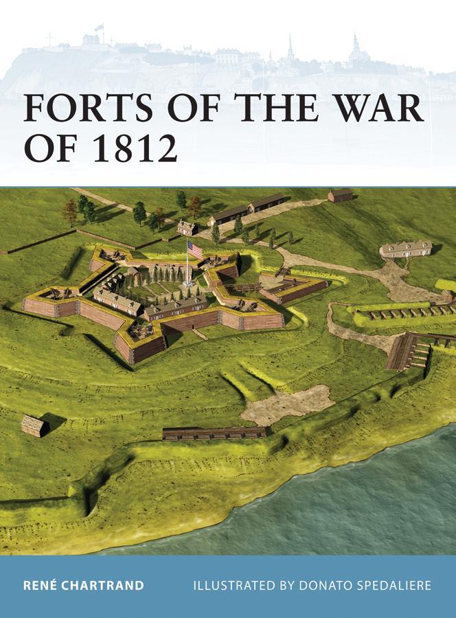 Forts of the War of 1812 als eBook epub