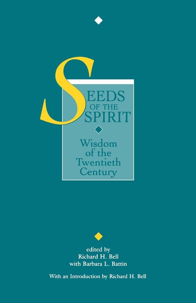 Seeds of the Spirit: Wisdom of the Twentieth Century als Taschenbuch