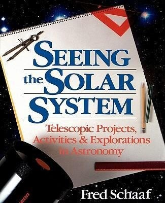 Seeing the Solar System: Telescopic Projects, Activities, and Explorations in Astronomy als Taschenbuch
