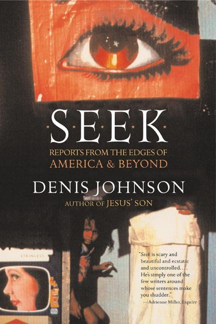 Seek: Reports from the Edges of America & Beyond als Taschenbuch