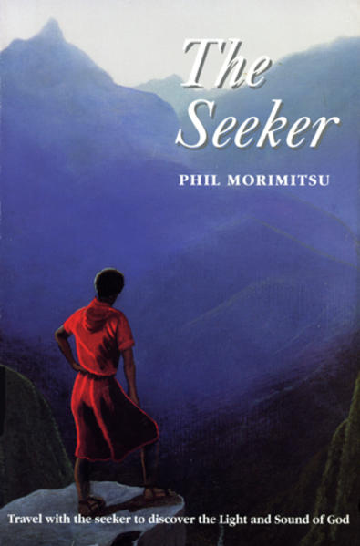 The Seeker: Travel with the Seeker to Discover the Light and Sound of God als Taschenbuch