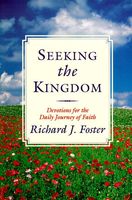 Seeking the Kingdom: Devotions for the Daily Journey of Faith als Taschenbuch