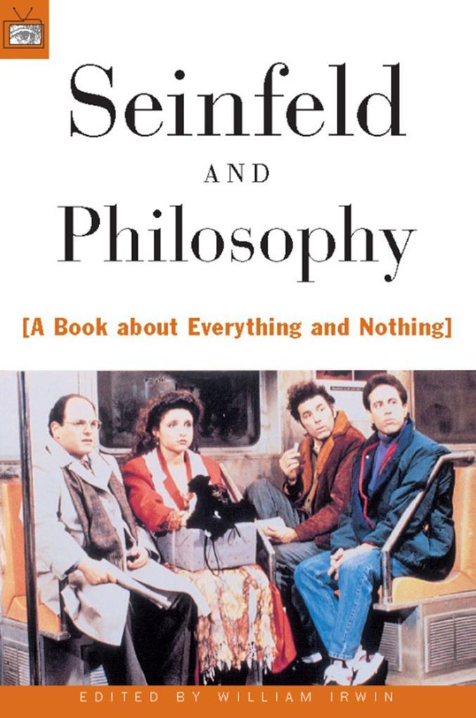 Seinfeld and Philosophy als Taschenbuch