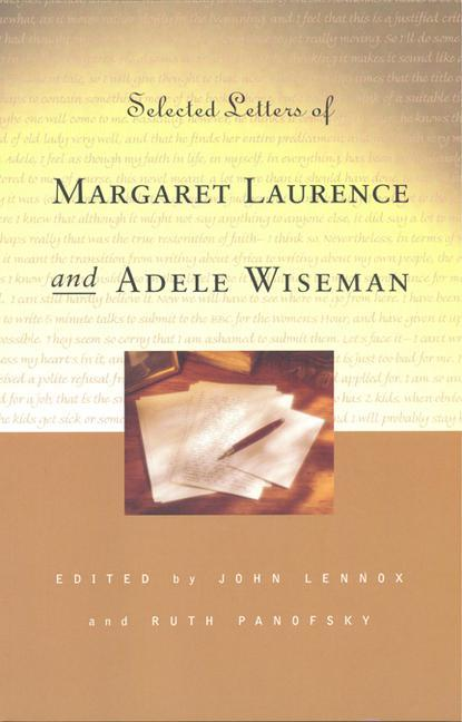 Selected Letters of Margaret Laurence and Adele Wiseman als Taschenbuch