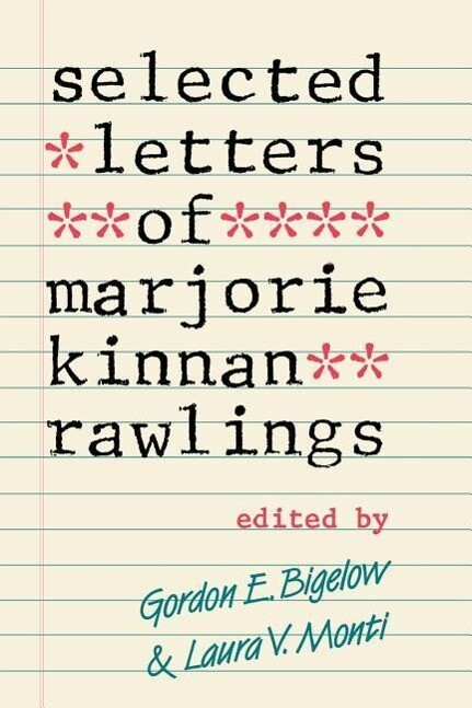 Selected Letters of Marjorie Kinnan Rawlings als Taschenbuch