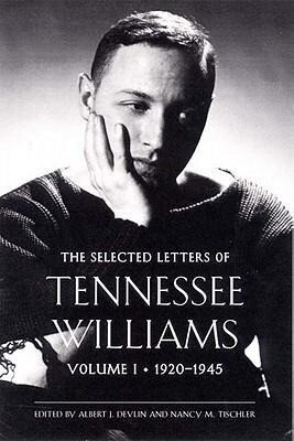 The Selected Letters of Tennessee Williams: Volume I: 1920-1945 als Buch