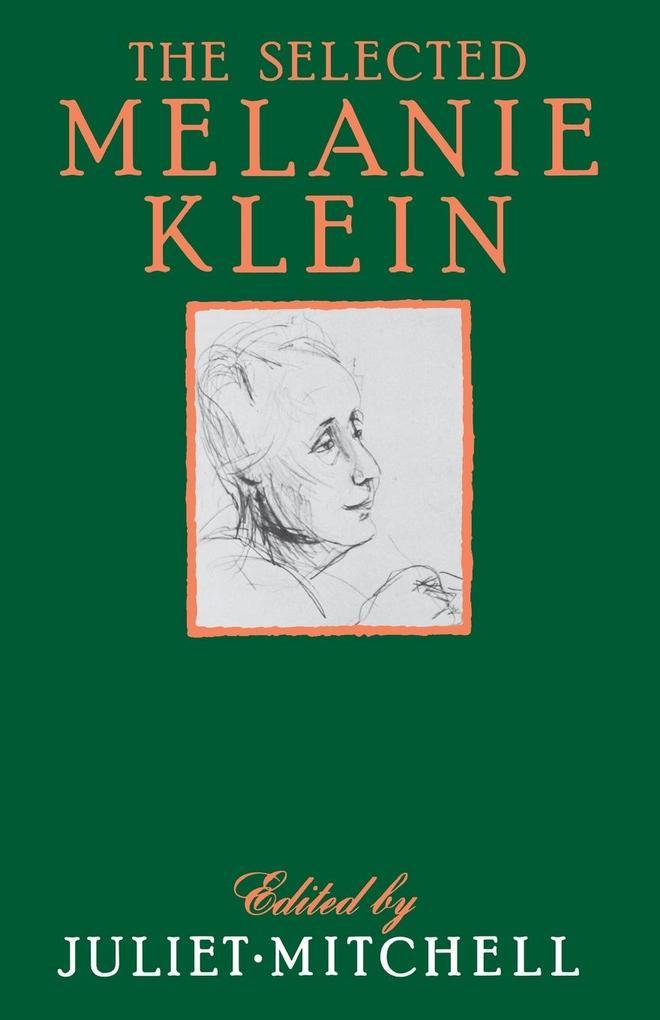 The Selected Melanie Klein als Taschenbuch