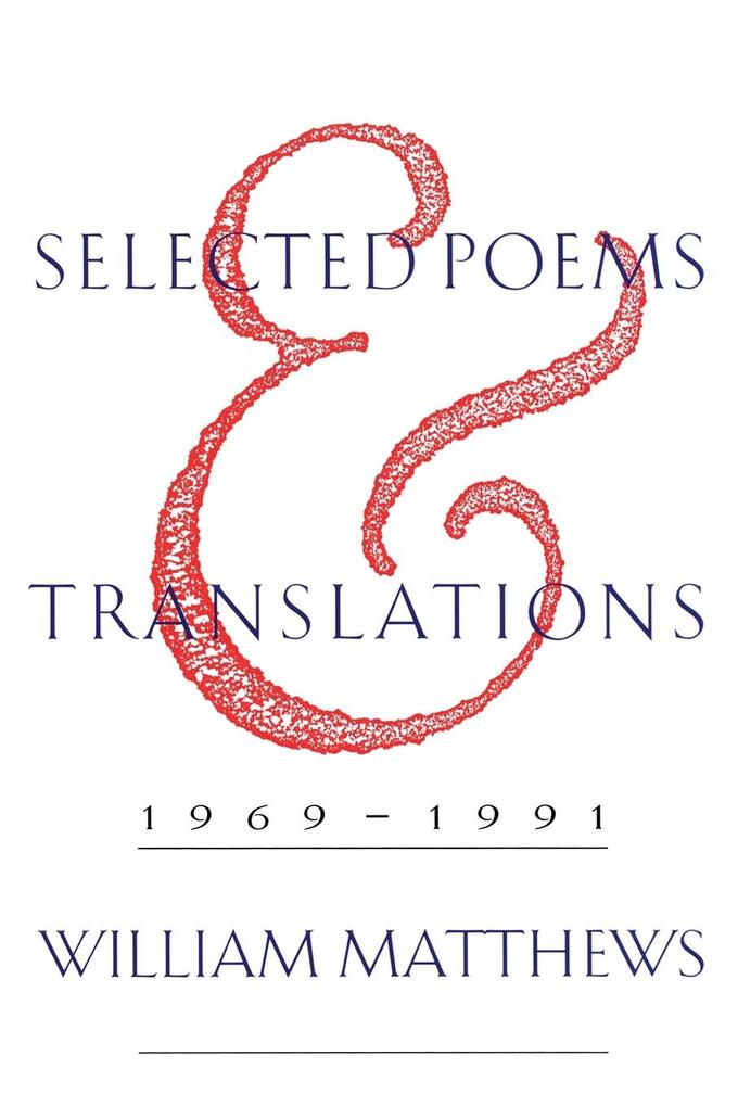 Selected Poems and Translations: 1969-1991 als Taschenbuch