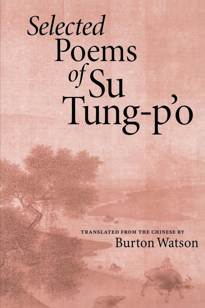 Selected Poems of Su Tung-P'o als Taschenbuch