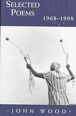 Selected Poems, 1968-1998: 1968-1998 als Taschenbuch